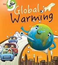 ENVIRONMENT  ENCYCLOPEDIA : GLOBAL WARMING (GO GREEN)