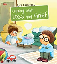 LIFE CONNECT: COPING WITH LOSS AND GRIEF (LIFE CONNECT)