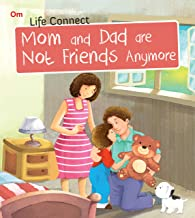 Life Connect: Mom and Dad are not Friends Anymore (Life Connect)