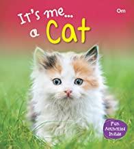 Cat : Its Me Cat ( Animal Encyclopedia)