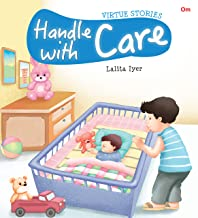 VIRTUE STORIES : HANDLE WITH CARE (VIRTUE STORIES)