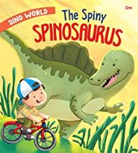 Dinosaurs : The Spiny Spinosaurus : Dino World