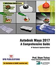 Autodesk Maya 2017 A Comprehensive Guide