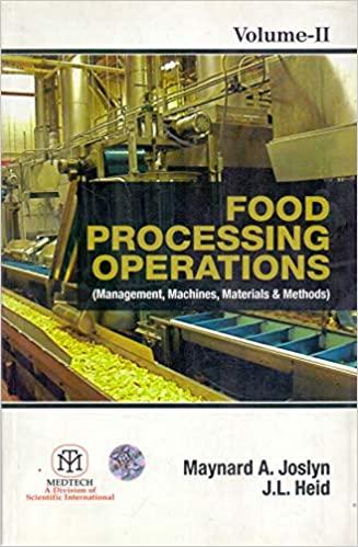 Food Processing Operations : Management Machines Materials & Methods, Vol. 2