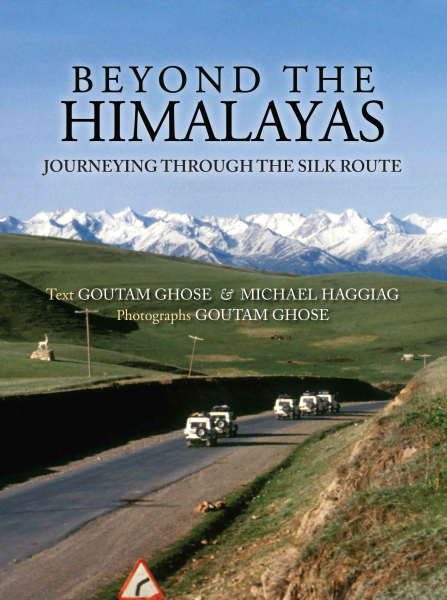 Beyond The Himalayas: Journeying Through The Silk Route