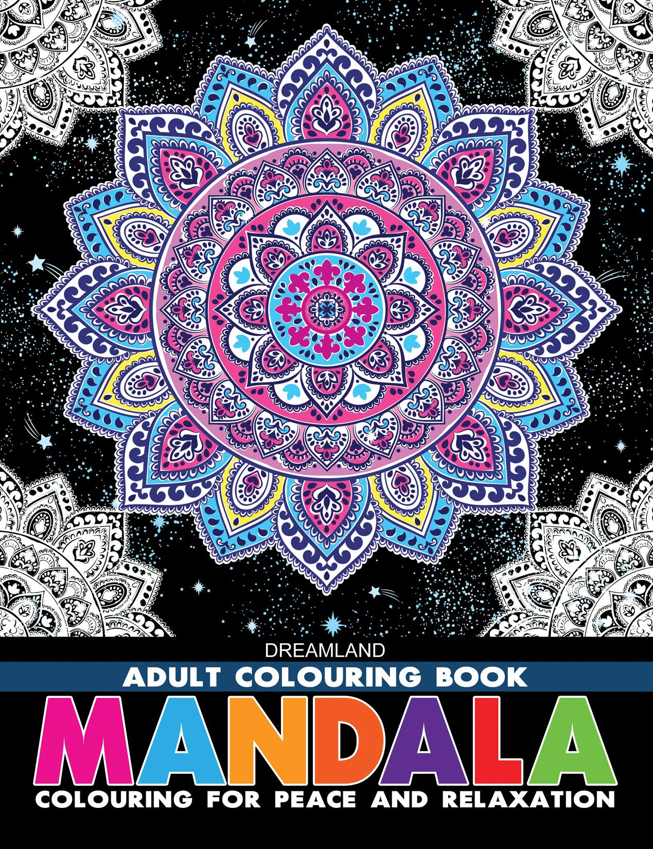 Mandala - Adult Colouring Book for Peace & Relaxation