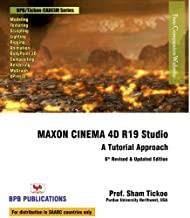 Maxon Cinema 4D R19 Studio: A Tutorial Approach