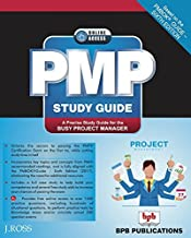 PMP Study Guide …Based on PMBOK Guide- Sixth Edition... A Precise Study Guide for the Busy Project Manager