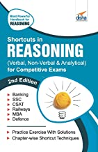 SHORTCUTS IN REASONING (VERBAL, NON-VERBAL, ANALYTICAL & CRITICAL) FOR