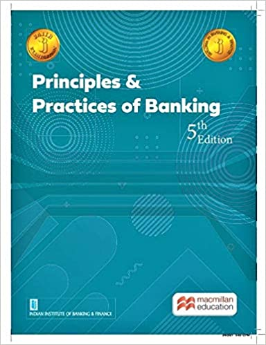 Principles & Practices of Banking - 5th Edition