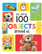 MY FIRST 100 OBJECTS AROUND US: PADDED BOARD BOOKS