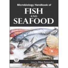 MICROBIOLOGY HANDBOOK OF FISH AND SEAFOOD