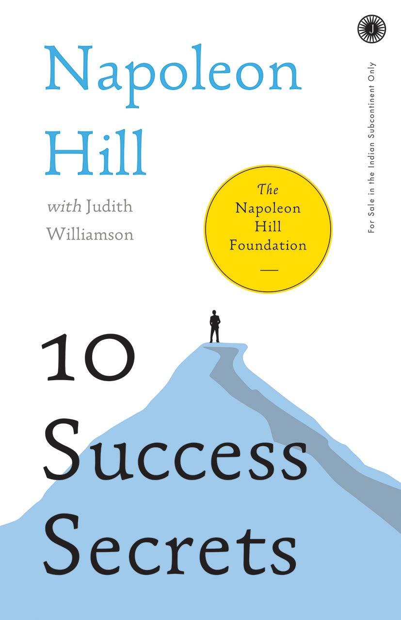 10 Success Secrets (The Napoleon Hill Foundation)