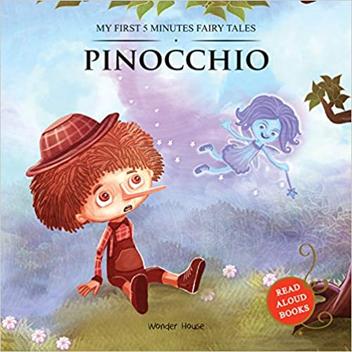 MY FIRST 5 MINUTES FAIRY TALES PINOCCHIO: TRADITIONAL FAIRY TALES FOR CHILDREN (ABRIDGED AND RETOLD)