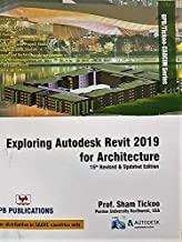 Exploring Autodesk Revit 2019 forArchitecture