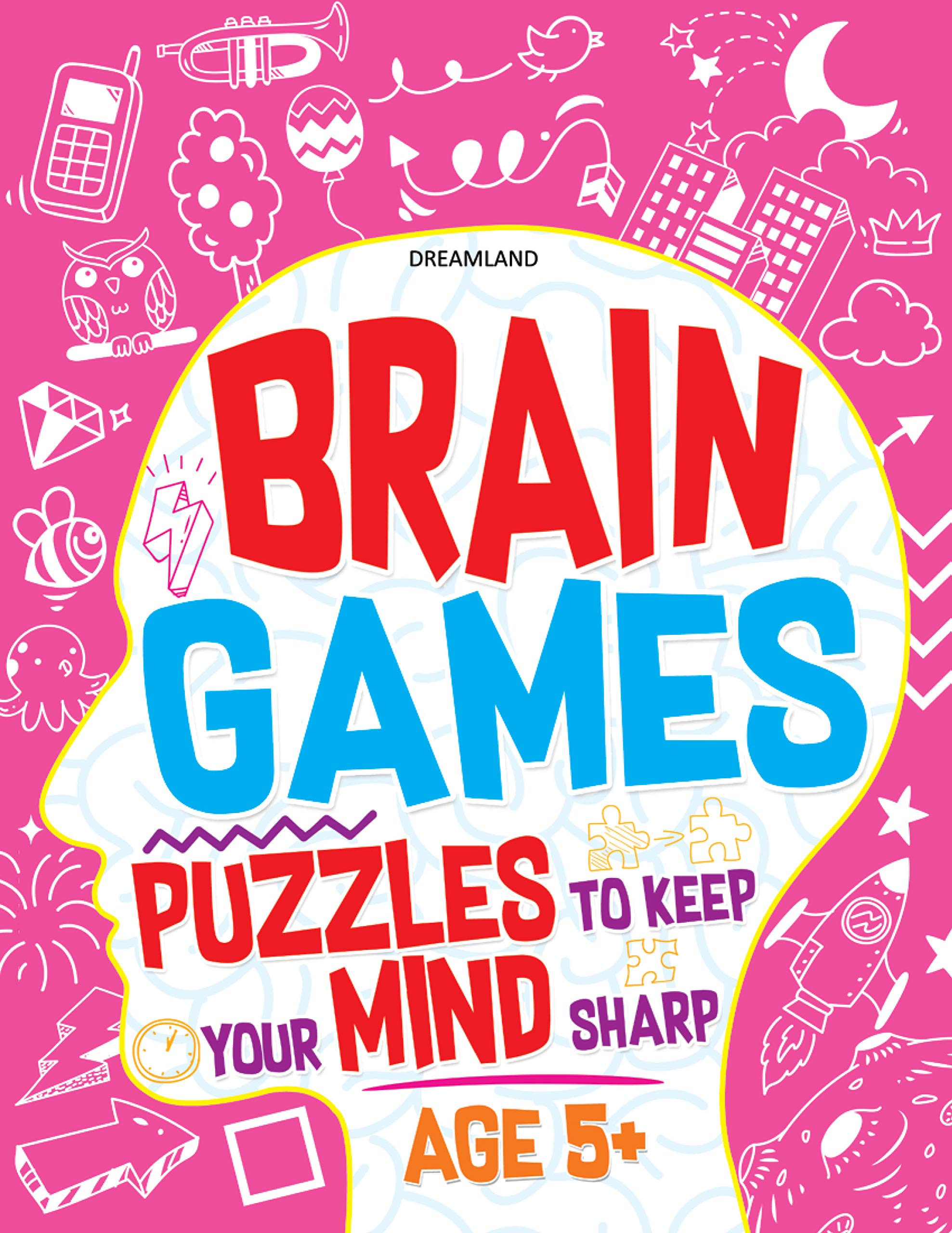 Brain Games (Puzzles to keep your Mind sharp Age 5+)