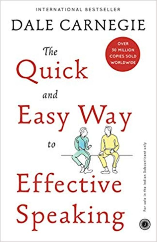 The Quick and Easy Way to Effective Speaking (INTERNATIONAL BESTSELLER)