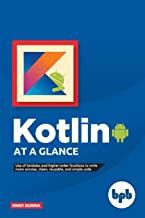 KOTLIN AT A GLANCE