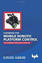 Cookbook for Mobile Robotic Platform Control