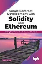 SMART CONTRACT DEVELOPMENTWITH SOLIDITY AND ETHEREUM