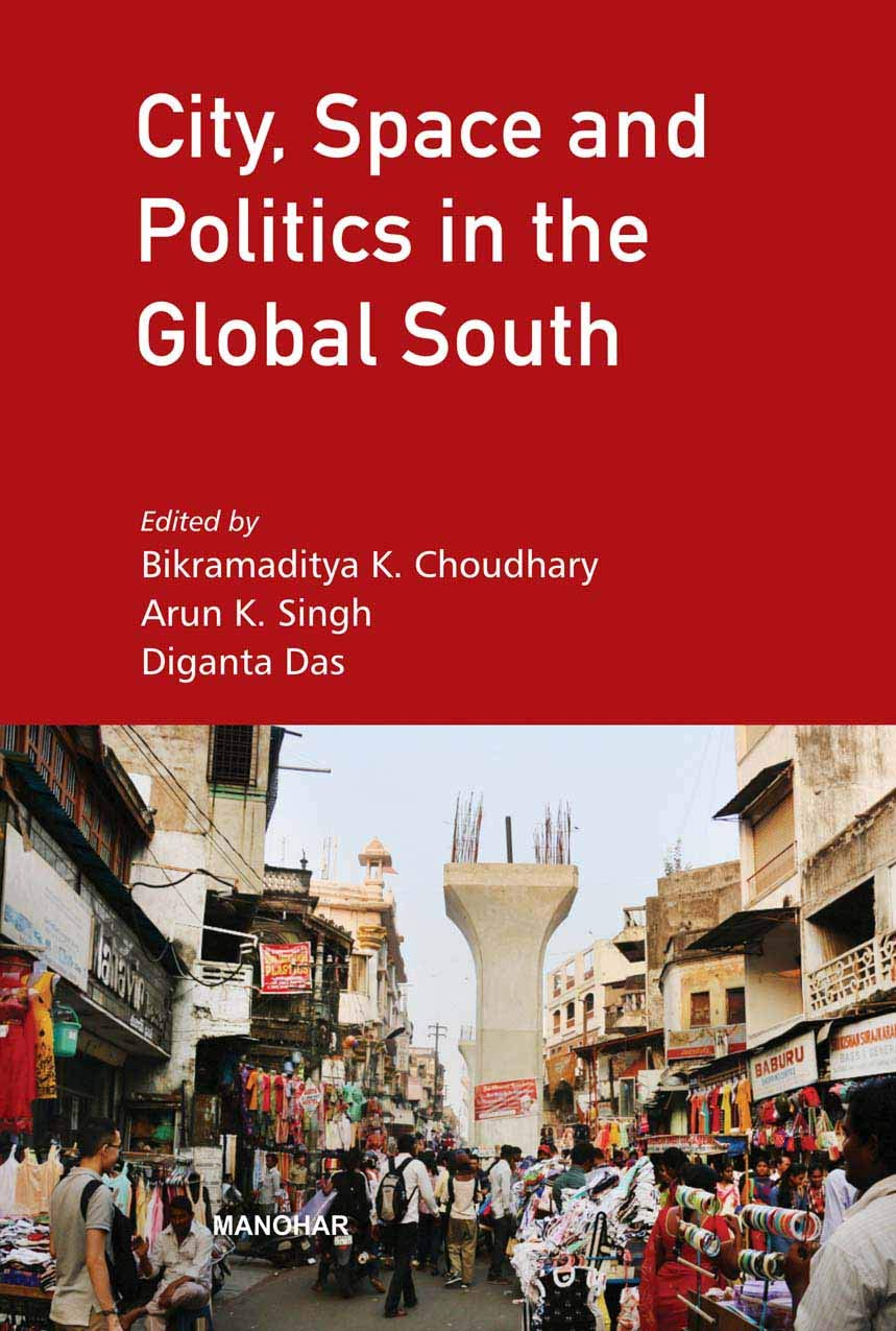 City, Space and Politics in the Global South