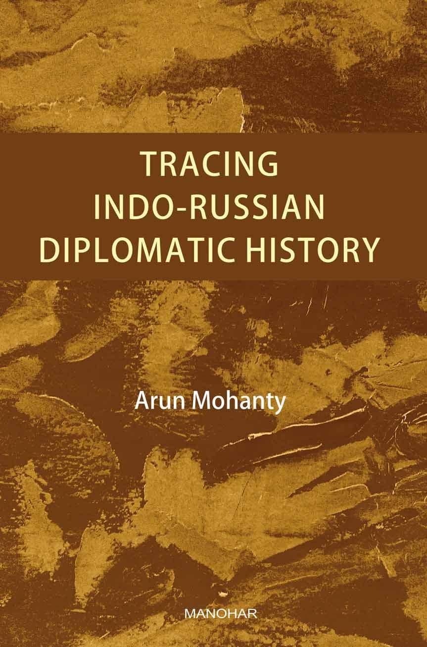 Tracing Indo-Russian Diplomatic History
