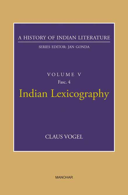 Indian Lexicography (A History of Indian Literature, volume 5, Fasc. 4)