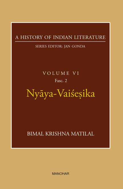 Nyaya-Vaisesika (A History of Indian Literature, volume 6, Fasc. 2)