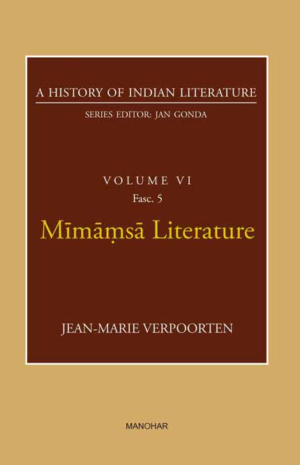 Mimamsa Literature (A History of Indian Literature, volume 6, Fasc. 5)