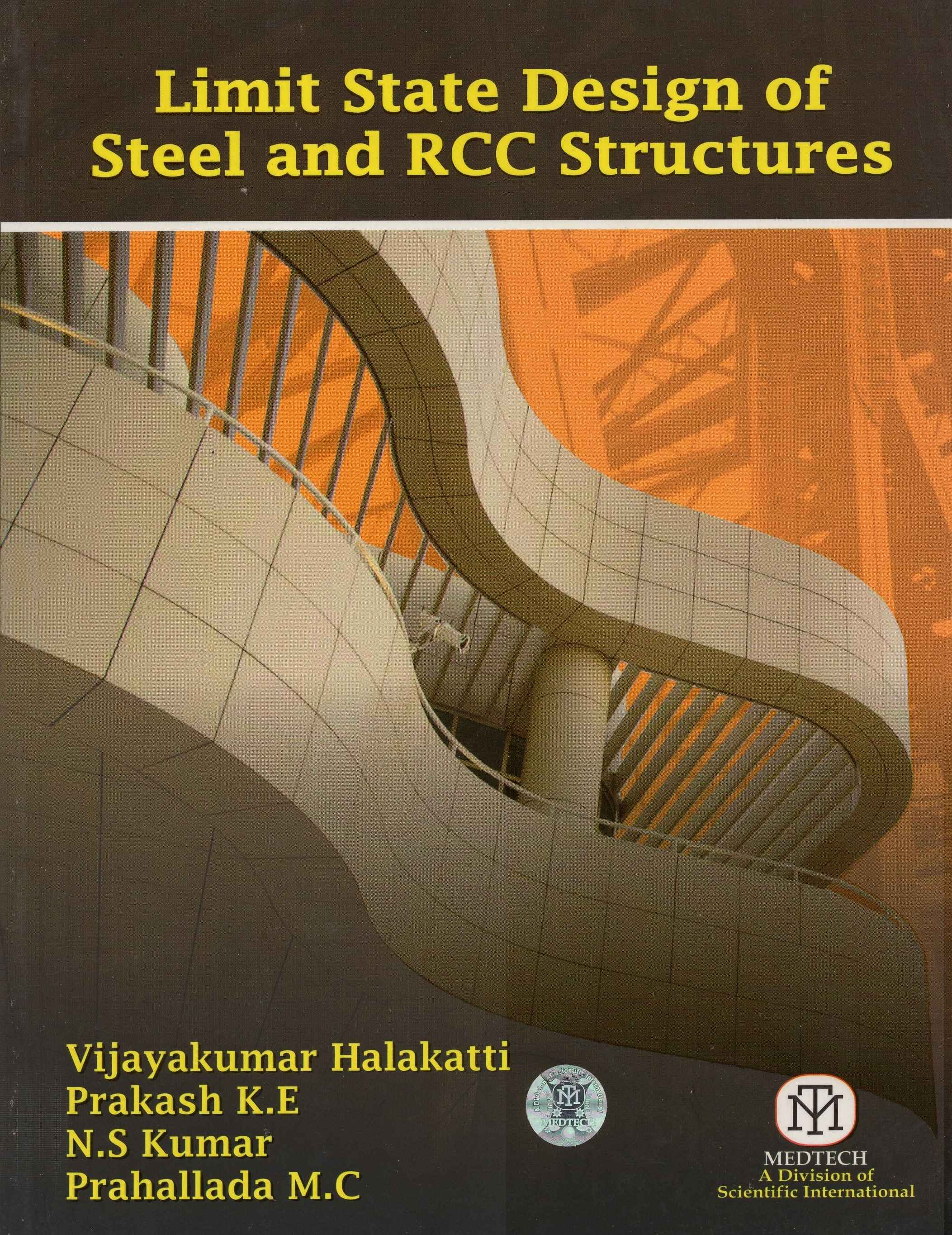 LIMIT STATE DESIGN OF STEEL AND RCC STRUCTURES