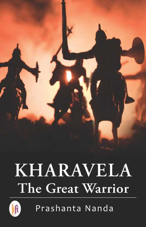 Kharavela : The Great Warrior
