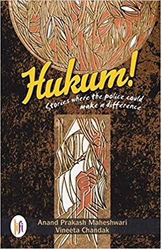 Hukum! : Stories where the Police could make a Difference