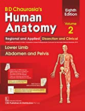 BD CHAURASIAS HUMAN ANATOMY 8ED VOL 2 REGIONAL AND APPLIED DISSECTION AND CLINICAL LOWER LIMB ABDOMEN AND PELVIS (PB 2020)