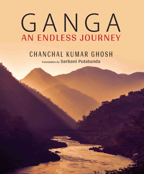 Ganga: An Endless Journey