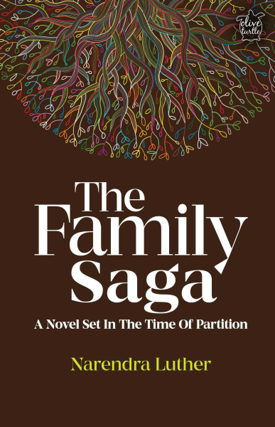 The Family Saga: A Novel Set in The Time of Partition