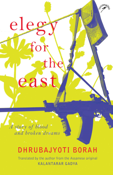 Elegy for the East: A story of blood and broken dreams