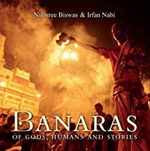 BANARAS Of Gods, Humans and Stories