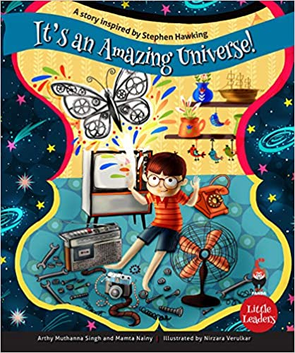 It's An Amazing Universe: A Story Inspired by Stephen Hawking