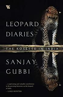 Leopard Diaries : The Rosette in India