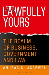 Lawfully Yours The Realm of Business, Government and Law