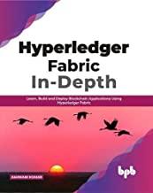 HYPERLEDGER FABRIC IN-DEPTH