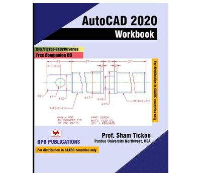AUTOCAD 2020 FOR ENGINEERS AND DESIGNERS BASIC AND INTERMEDIATE