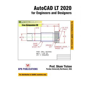 AUTOCAD LT 2020 FOR ENGINEERS AND DESIGNERS