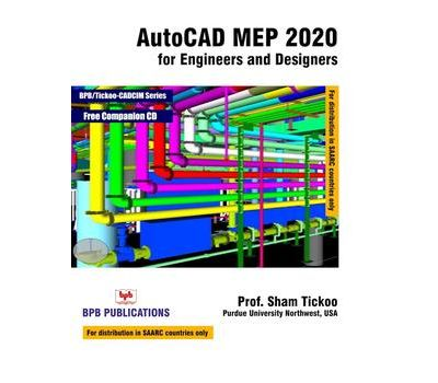 AutoCAD MEP 2020 for Engineers and Designers