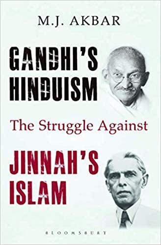 Gandhi's Hinduism the Struggle against Jinnah's Islam