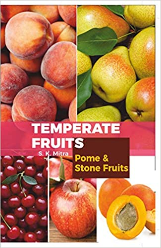 TEMPERATE FRUITS: POME AND STONE FRUITS VOL 1