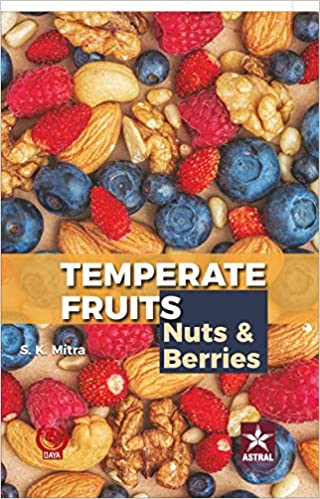 Temperate Fruits: Nuts and Berries Vol 2