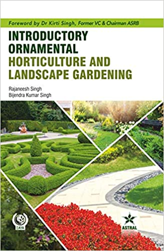Introductory Ornamental Horticulture and Landscape Gardening