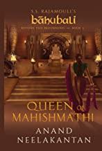 QUEEN OF MAHISHMATHI: S.S. RAJAMOULI'S BAHUBALI; BEFORE THE BEGINNING: BOOK 3