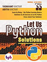 LET US PYTHON SOLUTIONS- 2ND EDITION
